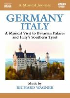 Musical Journey: Germany/Italy - A Musical Visit to Bavarian Palaces and Italy's Southern Tyrol