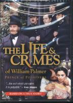 Life & Crimes Of William Palmer