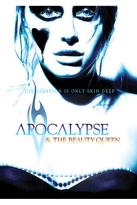Apocalypse & the Beauty Queen