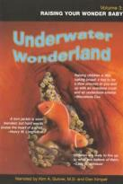 Underwater Wonderland Vol. III - Raising Your Wonder Baby