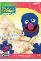 Shalom Sesame: It's Passover, Grover!