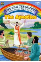 New Testament Bible Stories for Children: The Apostles