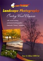 Get the Picture!: Landscape Photography - Creating Visual Eloquence