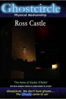 Ghostcircle: Physical Mediumship - Ross Castle