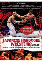 Japanese Hardcore Wrestling - Vol. 10