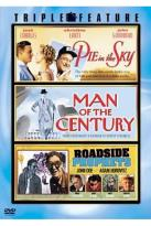 Pie In The Sky/Man Of The Century/Roadside Prophets