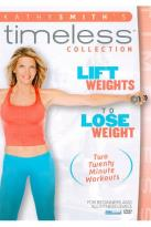 Kathy Smith - Timesaver: Lift Weights to Lose Weight