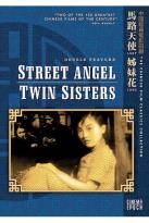 Street Angel/Twin Sisters