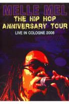 Melle Mel - Hip Hop Anniversary Tour: Live In Cologne 2008