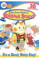 Busy World of Richard Scarry: It's a Busy, Busy Day!