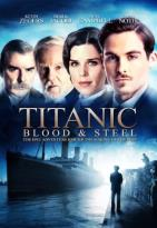 Titanic: Blood &amp; Steel