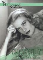 Hollywood Collection - Grace Kelly: The American Princess