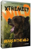 Xtremely Wild: Bears in the Wild