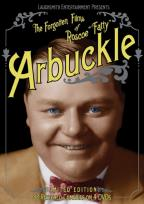 "Forgotten Films Of Roscoe ""Fatty"" Arbuckle"