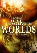 H.G. Wells' War Of The Worlds - The War To End All Wars