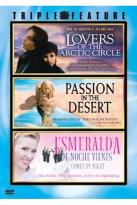 Lovers of the Arctic Circle/Passion in the Desert/Esmeralda De Noche Vienes