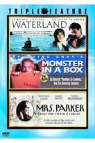 Waterland/Monster In A Box/Mrs. Parker And The Vicious Circle
