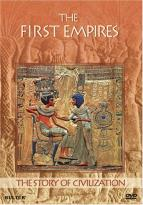 Story of Civilization - The First Empires