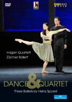 Dance & Quartet: Three Ballets by Heinz Spoerli