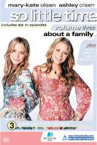 Mary-Kate & Ashley Olsen - So Little Time Vol. 3: About A Family
