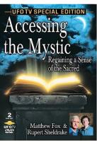 Accessing the Mystic - Regaining a Sense of the Sacred