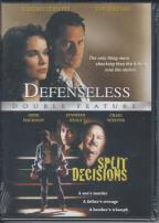 Defenseless/Split Decisions