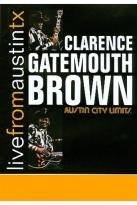 Live From Austin TX - Clarence Gatemouth Brown