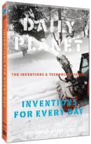 Daily Planet in the Classroom: The Inventions & Technology Series - Inventions for Every Day