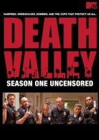 Death Valley: Season 1 - Uncensored