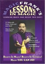 Magic Frank's Lessons In Magic - Believe In Magic Believe In Yourself Magic You Can Do