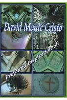 David Monte Cristo - Profound Inspiration Of