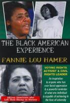 Black American Experience: Fannie Lou Hamer - Voting Rights Activist &amp; Civil Rights Leader