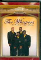 Whispers: And The Beat Goes On - Live In Concert