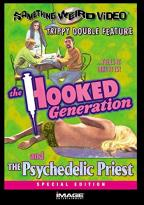 Hooked Generation/The Psychedelic Priest - Double Feature