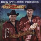 Voces Del Rancho - 15 Exitos Atoda Banda: CD/DVD