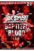 XPW Class-X Presents: Baptized In Blood 1 & 2