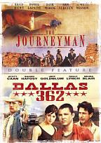 Journeyman, The/ Dallas 362 - Double Feature