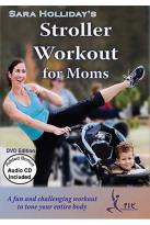 Sara Holliday's Stroller Workout for Moms