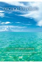 Escape to Nature Vol. 4: Endless Oceans
