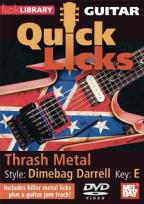 Lick Library: Guitar Quick Licks - Thrash Metal Dimebag Darrell Style