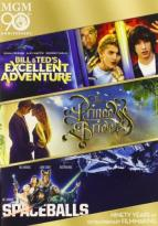 Bill & Ted's Excellent Adventure/The Princess Bride/Spaceballs