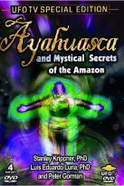 Ayahuasca &amp; Mystical Secrets of the Amazon