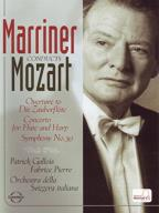 Marriner Conducts Mozart - Overture to Die Zauberflote/Concerto for Flute and Harp/Symphony No. 39