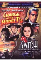Charge Of The Model T's/The Switch