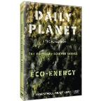 Daily Planet in the Classroom: The Physical Science Series - Eco-Energy