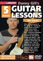 Lick Library: Danny Gill's 5 Minute Guitar Lessons - The Basics