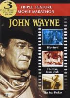 John Wayne - Triple Bill: Blue Steel/The Man From Utah/The Star Packer