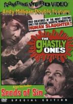 Ghastly Ones/Seeds of Sin - Double Feature