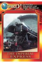 World Class Trains - Imperial Express