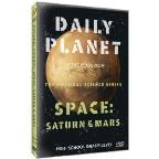 Daily Planet in the Classroom: The Physical Science Series - Space: Saturn & Mars